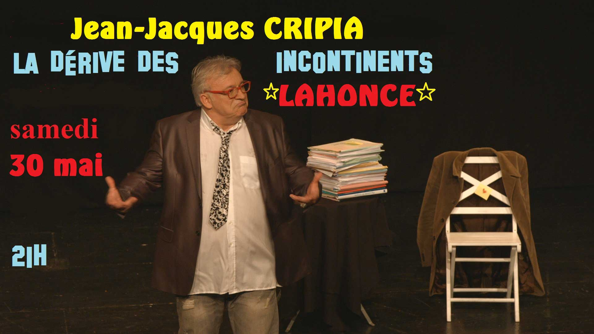 Spectacle la dérive des incontinents